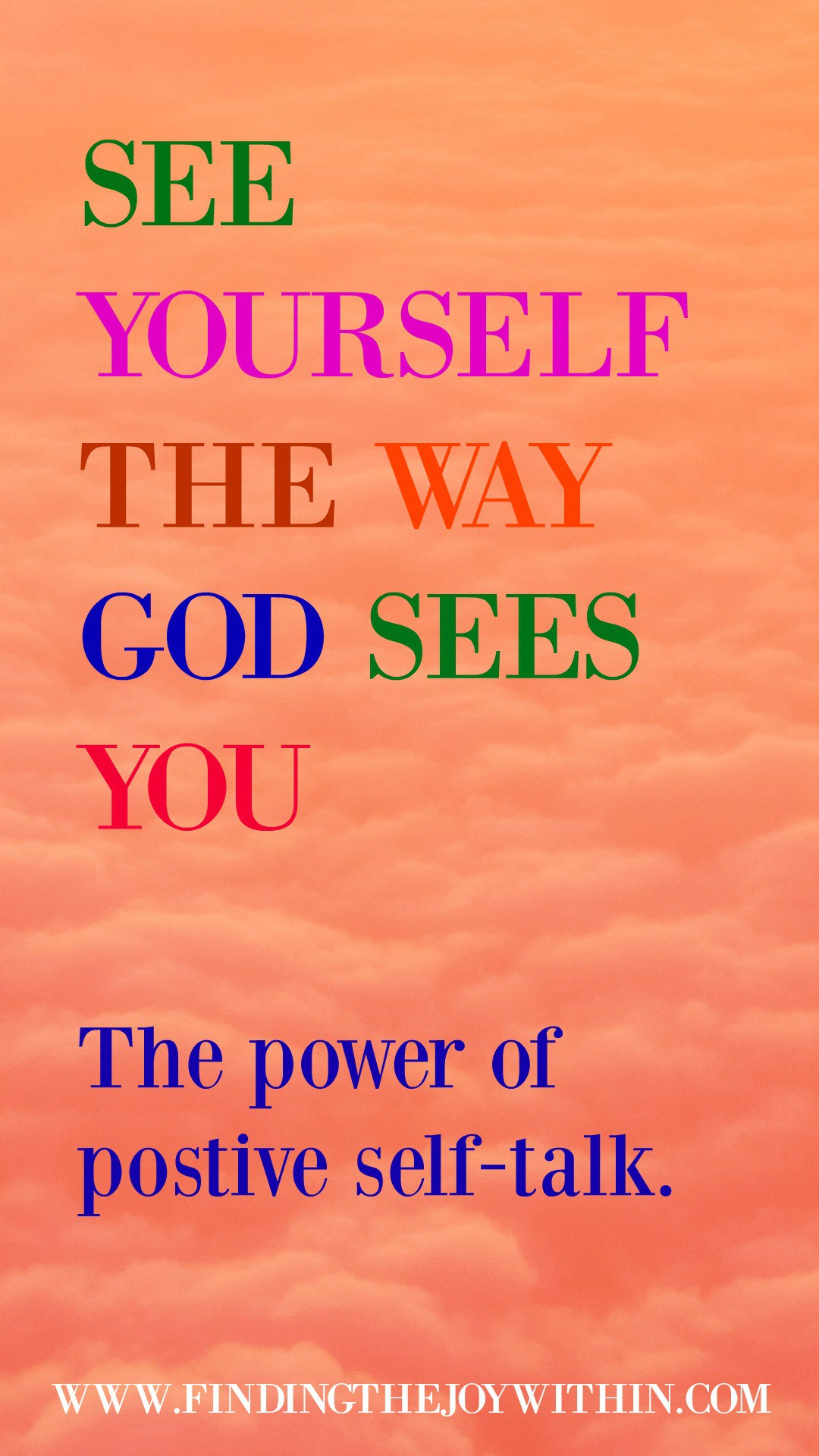 See Yourself The Way God Sees You! (The power of positive self-talk)