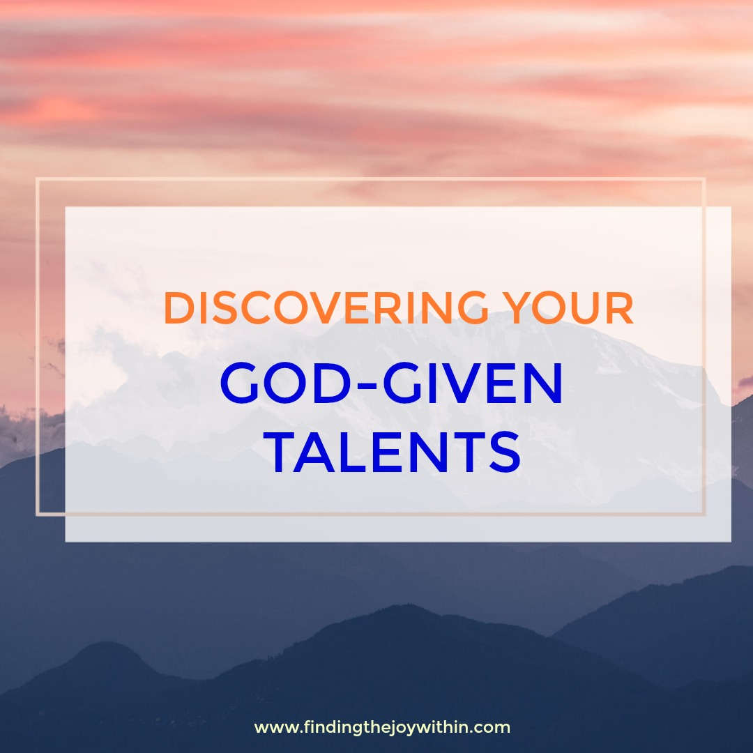 Discovering Your God-given Talents