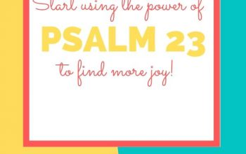 Become a Psalm 23 Woman and Find Fulfillment In Your Everyday.