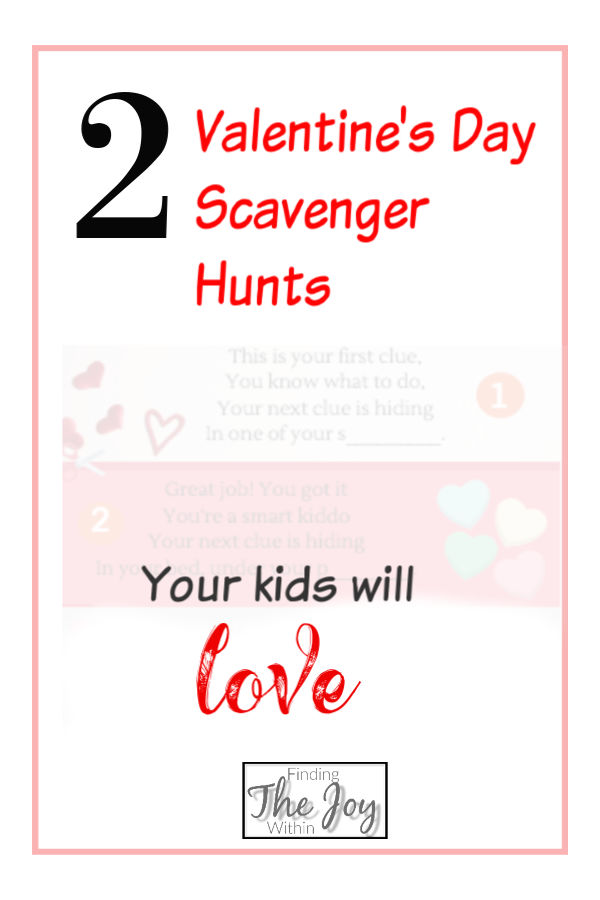 Super easy and fun kids Valentine's Day scavenger hunt ideas.  Just print and hunt!