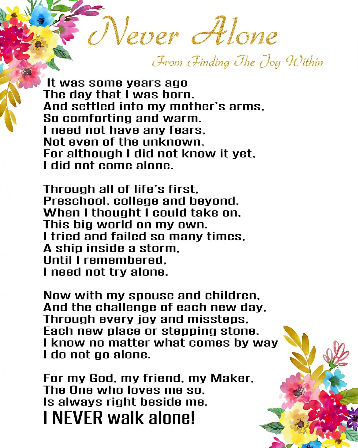 Never Alone – A Poem For You!