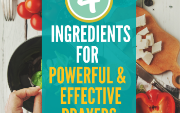 How to Create Powerful and Effective Prayers
