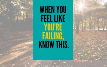 When You Feel Like You're Failing…