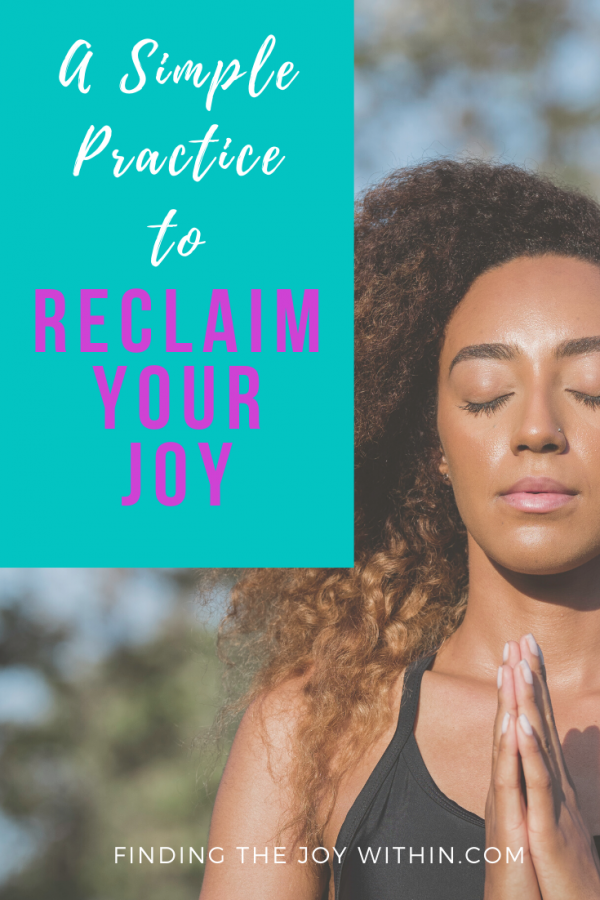 reclaim your joy