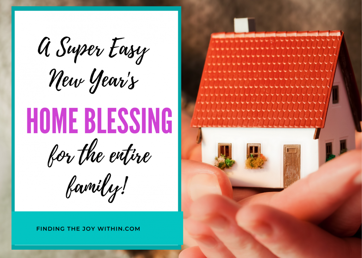 Create A Joyful Home With This Simple Home Blessing
